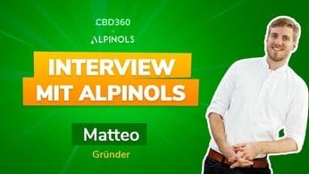 CBD 360 im Interview mit Matteo, dem Geschäftsführer von von Alpinols.