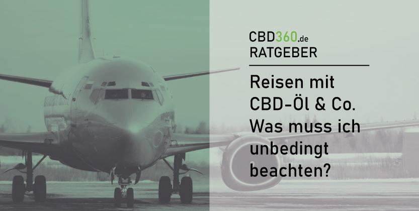 CBD im Flugzeug erlaubt? Reisen mit Cannabis
