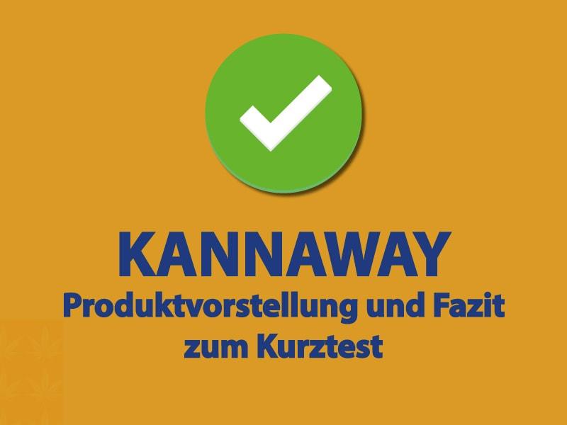 Kannaway - Produktvorstellung und Fazit zum Kurztest
